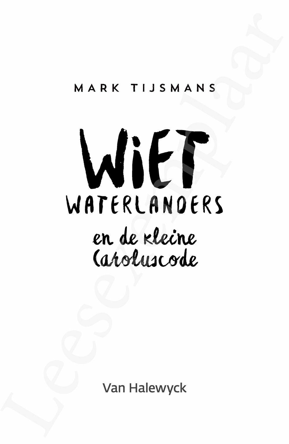 Preview: Wiet Waterlanders en de kleine Caroluscode