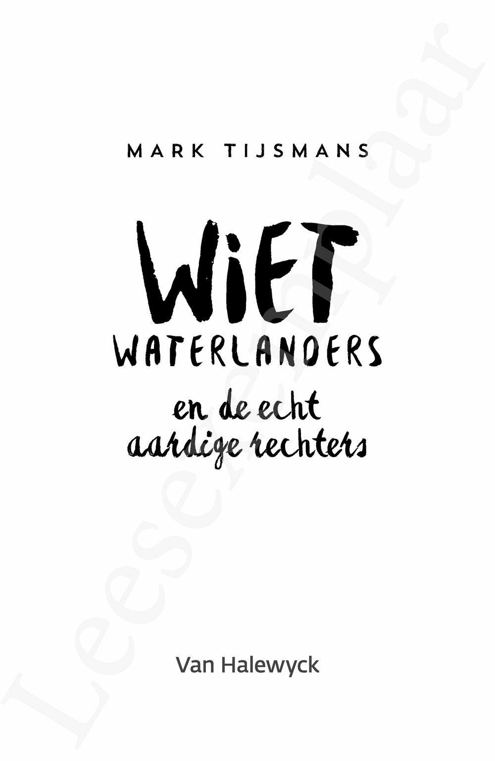 Preview: Wiet Waterlanders en de echt aardige rechters