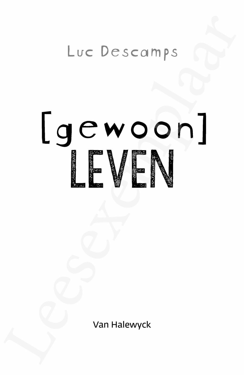 Preview: Gewoon leven