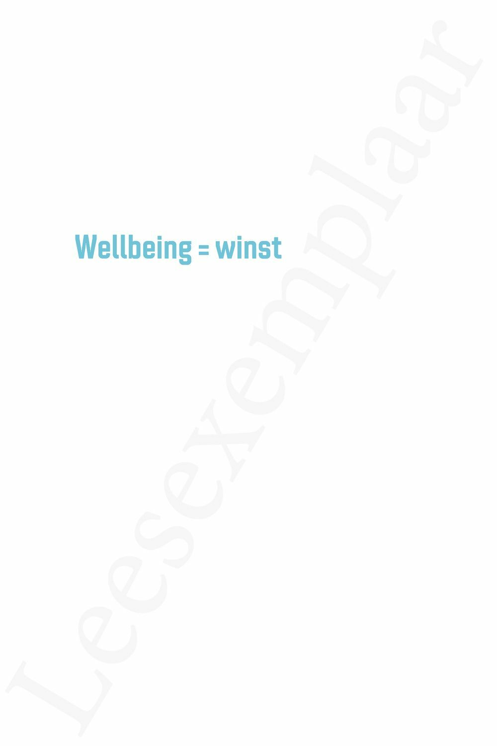 Preview: Wellbeing = winst
