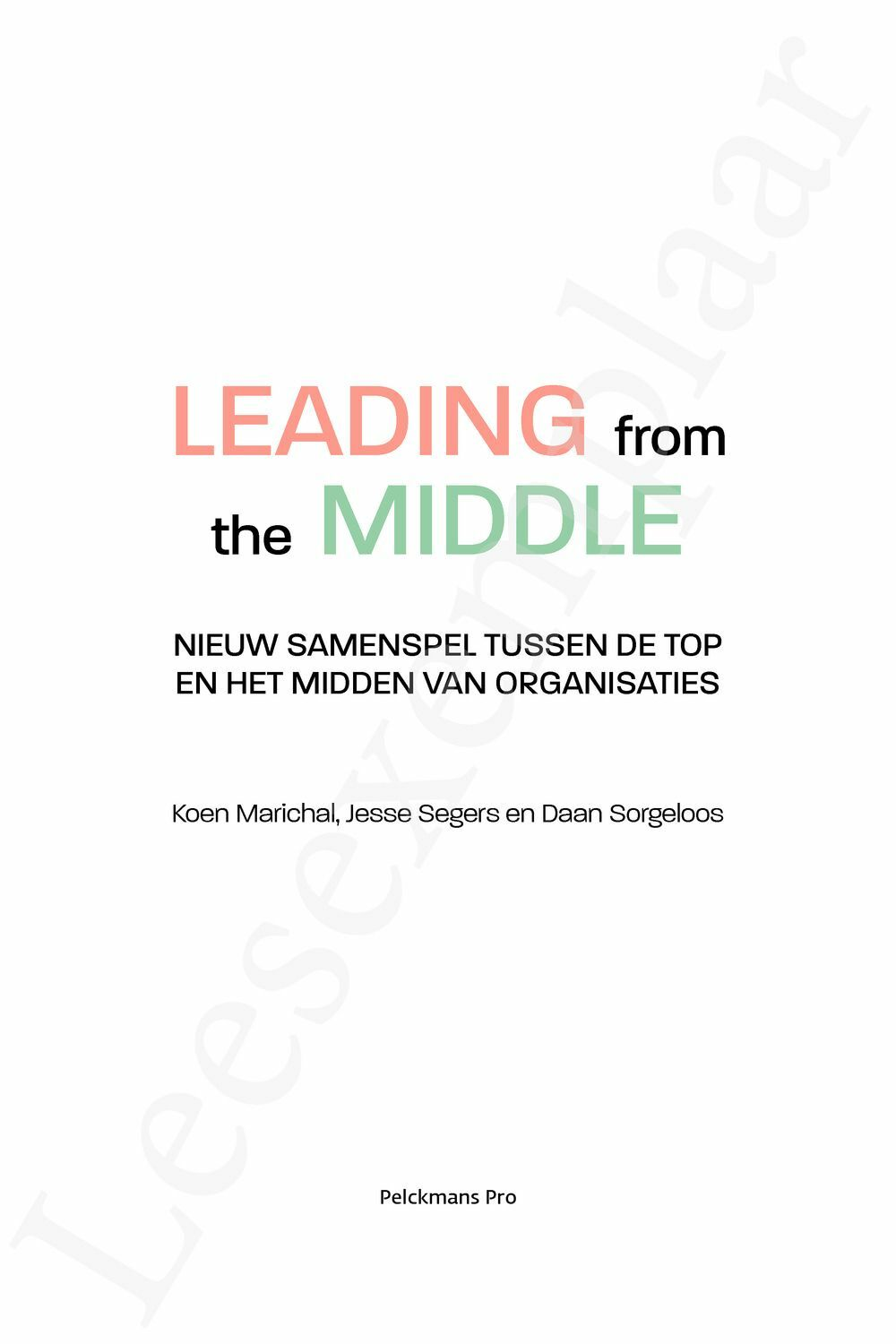 Preview: Leading from the middle