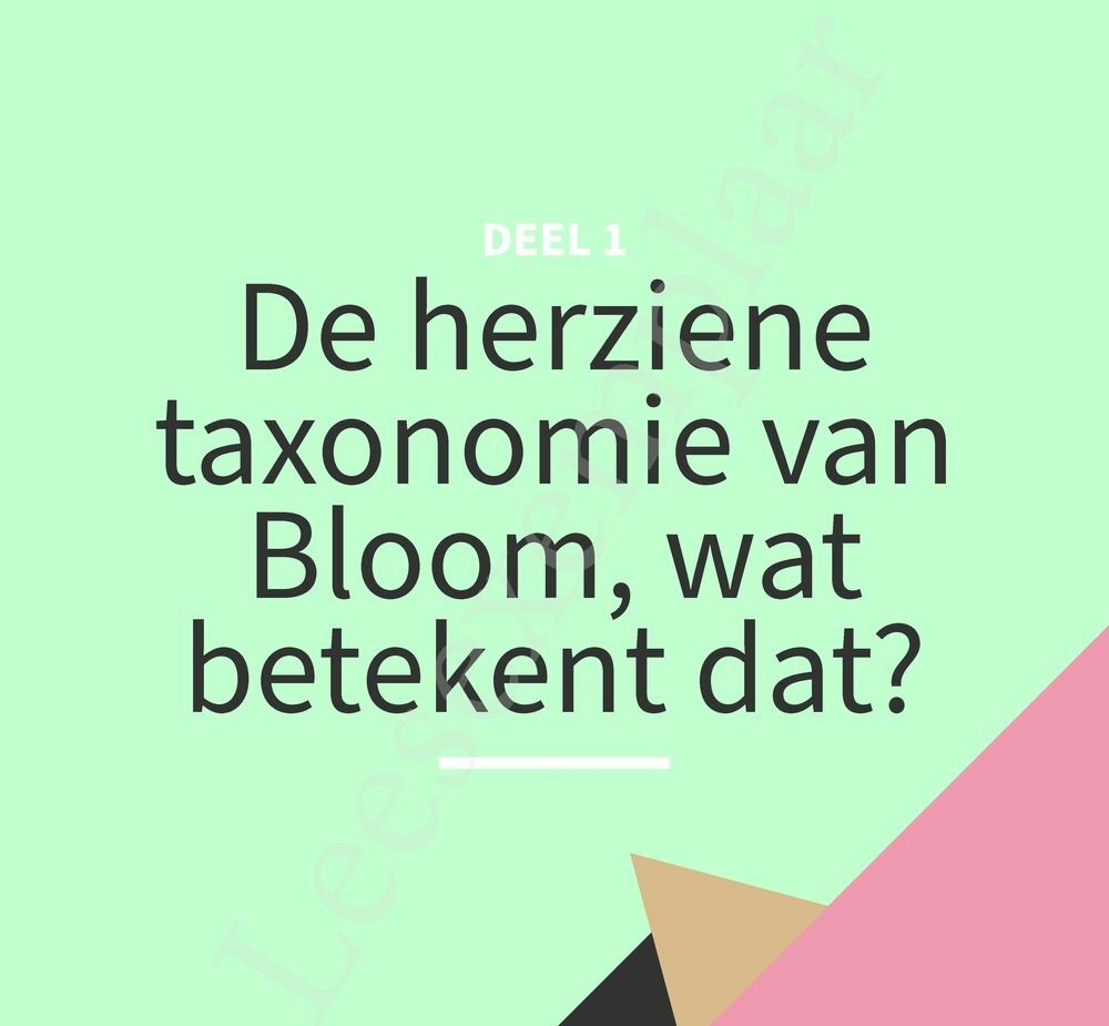Preview: De herziene taxonomie van Bloom in de klas