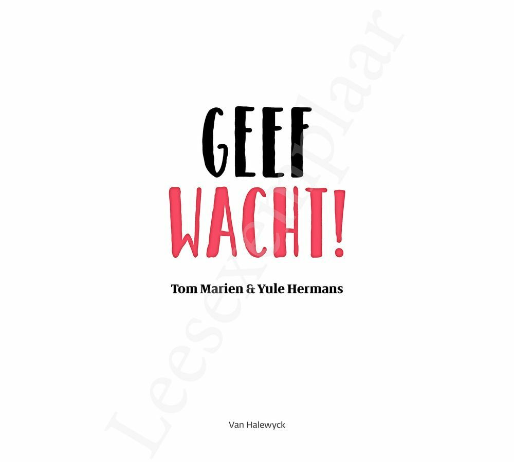 Preview: Geef wacht!