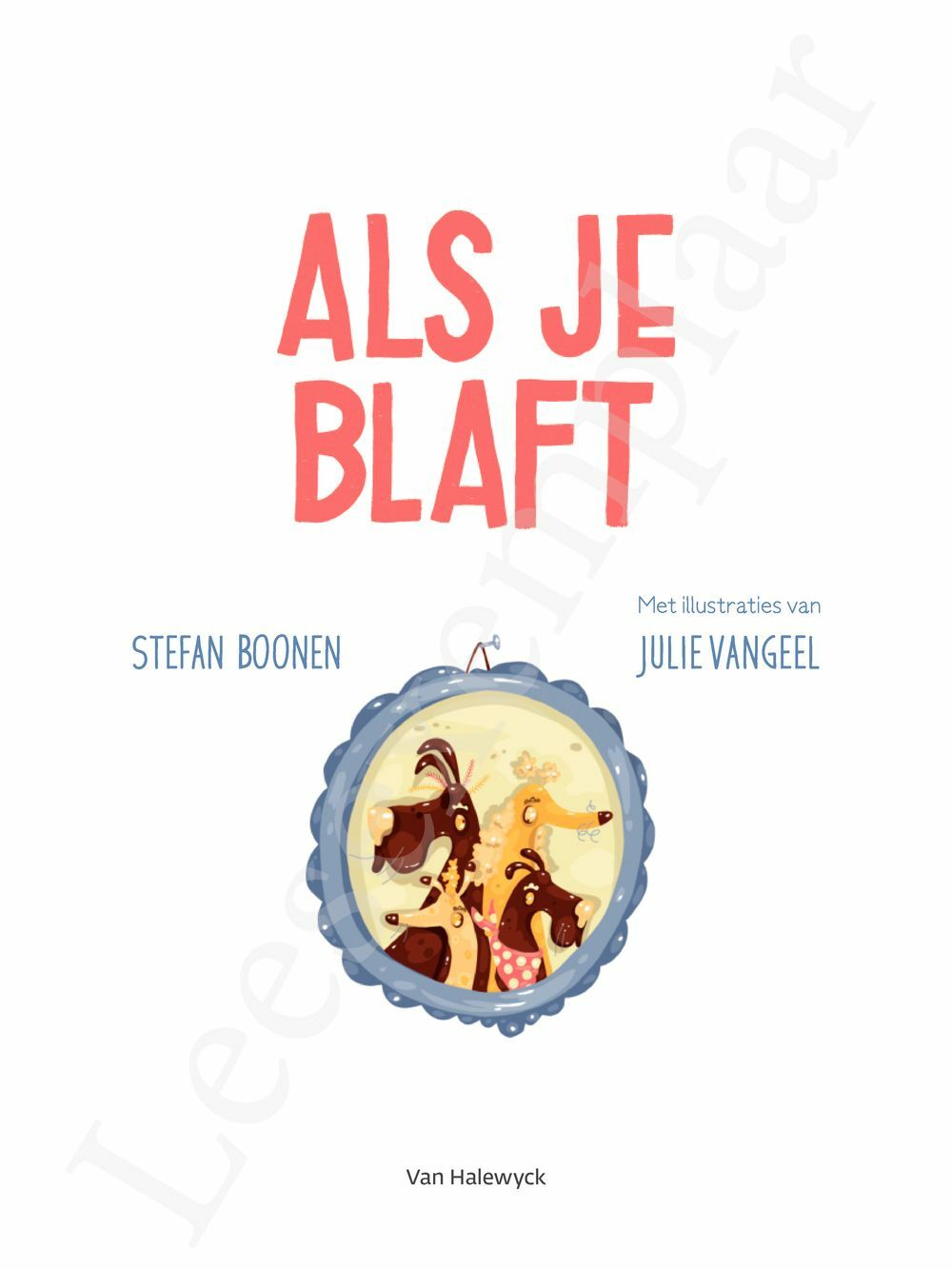 Preview: Als je blaft