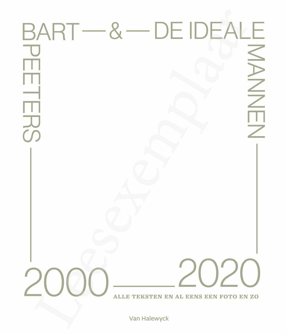 Preview: Bart Peeters & De Ideale Mannen 2000-2020