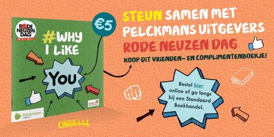 Pelckmans uitgevers steunt Rode Neuzen Dag met exclusieve uitgave #Why I Like You