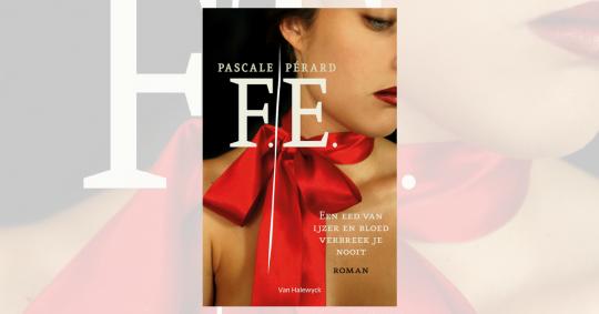 Historiek, romantiek en dramatiek: een leesfragment uit de meeslepende roman F.E. van Pascale Pérard