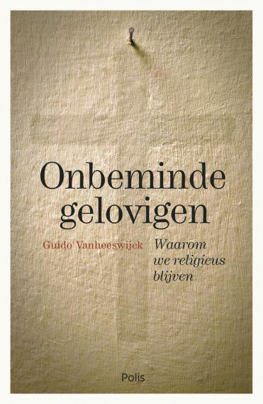 Onbeminde gelovigen (e-book)