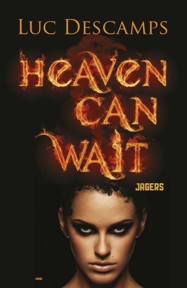 Heaven can wait jagers
