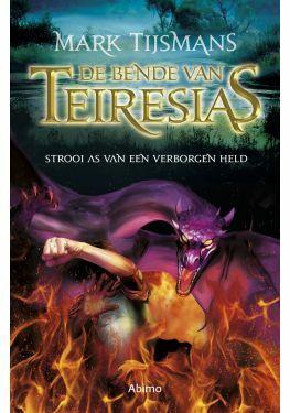 De bende van Teiresias: Strooi as van een verborgen held