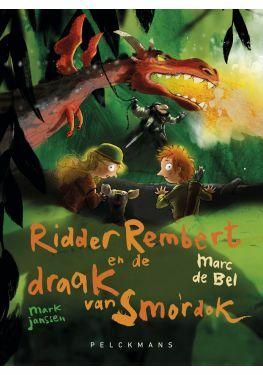 Meisjes met pit: Ridder Rembert en de draak van Smordok