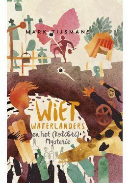 Wiet Waterlanders en het Kolibri mysterie (e-book)