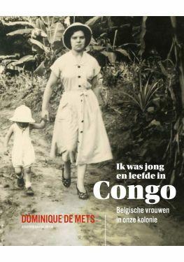Ik was jong en leefde in Congo e-book