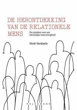 De herontdekking van de relationele mens