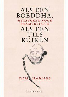 Als een Boeddha, als een uilskuiken