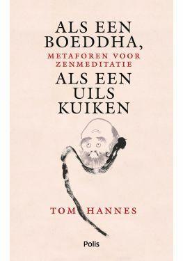 Als een Boeddha, als een uilskuiken (e-book)