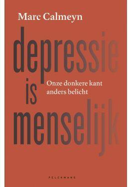 Depressie is menselijk